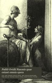 Publii Ovidii Nasonis quae extant omnia opera: Indicem universum nominum vocabulorum et rerum in omnibus Ovidii operibus occurrentium... recensuit N. E. Lemaire