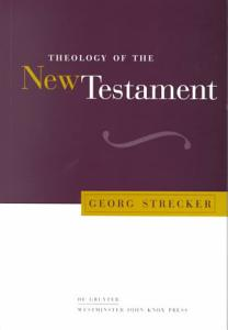 Theology of the New Testament PDF