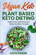Vegan Keto - Plant Based Keto Dieting