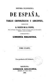 Historia ecclesiástica de España o Adiciones a la Historia general de la Iglesia escrita por Alzog...