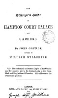 The stranger s guide to Hampton court palace and gardens  revised by W  Willshire PDF