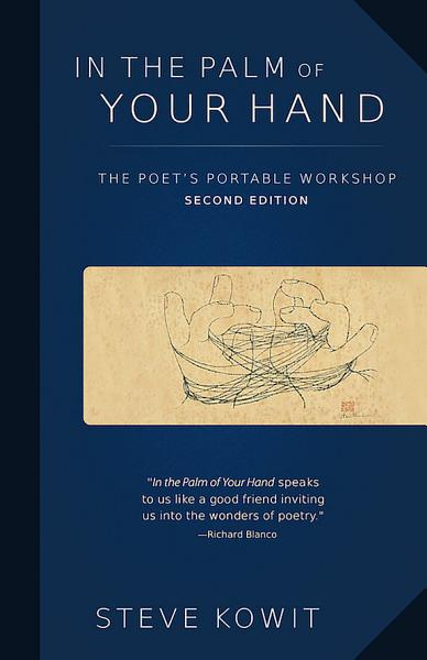 In the Palm of Your Hand  Second Edition  A Poet s Portable Workshop