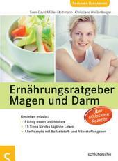Ernährungsratgeber Magen und Darm: Genießen erlaubt