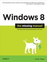 Windows 8  The Missing Manual PDF