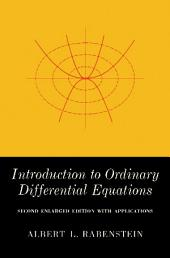 Introduction to Ordinary Differential Equations: Second Enlarged Edition with Applications, Edition 2