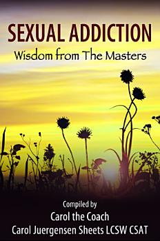 Sexual Addiction  Wisdom from The Masters PDF