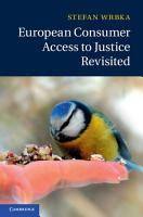 European Consumer Access to Justice Revisited PDF