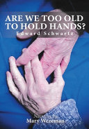 Are We Too Old to Hold Hands