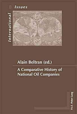 A Comparative History of National Oil Companies PDF