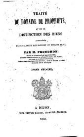 Traité du domaine de propriété: ou de la distinction des biens; considérés principalement par rapport au domaine privé, Volume2