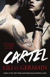 Cartel:: Book 1