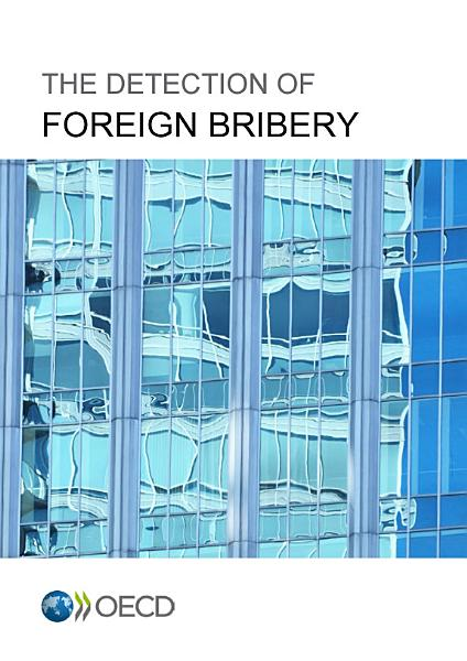 Download The Detection of Foreign Bribery Book