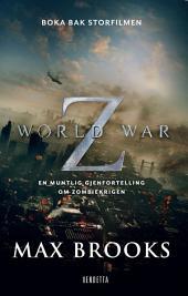 World War Z – en muntlig gjenfortelling om zombiekrigen