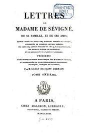 Lettres de madame de Sévigné, de sa famille, et de ses amis: Volume11
