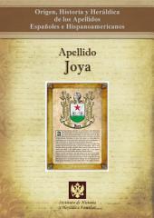 Apellido Joya: Origen, Historia y heráldica de los Apellidos Españoles e Hispanoamericanos