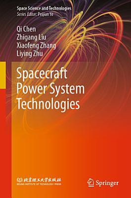 Spacecraft Power System Technologies PDF