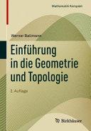 Einf  hrung in die Geometrie und Topologie PDF