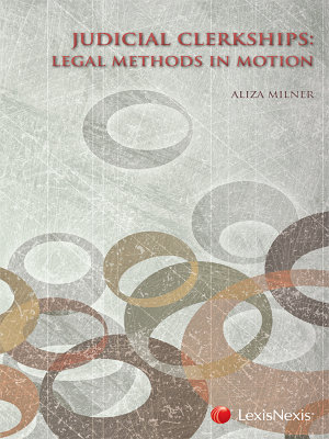 Judicial Clerkships  Legal Methods in Motion PDF