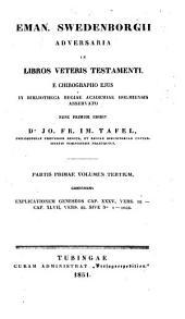 Eman. Swedenborgii Adversaria in libros Veteris Testamenti: e chirographo ejus in Bibliotheca Regiae Academiae Holmiensis asservato, Volume 2