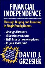 Financial Independence Through Buying and Investing in Single Family Homes