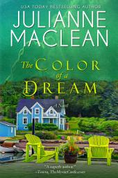 The Color of a Dream: A Color of Heaven Novel