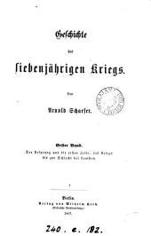 Geschichte des siebenjährigen Kriegs. 2 Bde. [in 3 pt.].