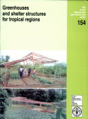 Greenhouses and Shelter Structure for Tropical Regions