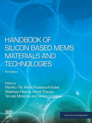 Handbook of Silicon Based MEMS Materials and Technologies PDF