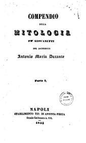 Compendio della mitologia pe' giovanetti del sacerdote Antonio Maria Durante