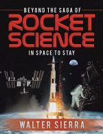 Beyond the Saga of Rocket Science