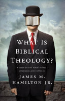 What Is Biblical Theology