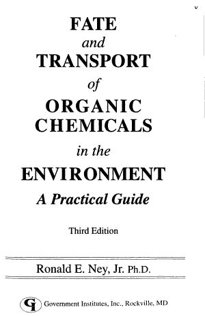 Fate and Transport of Organic Chemicals in the Environment