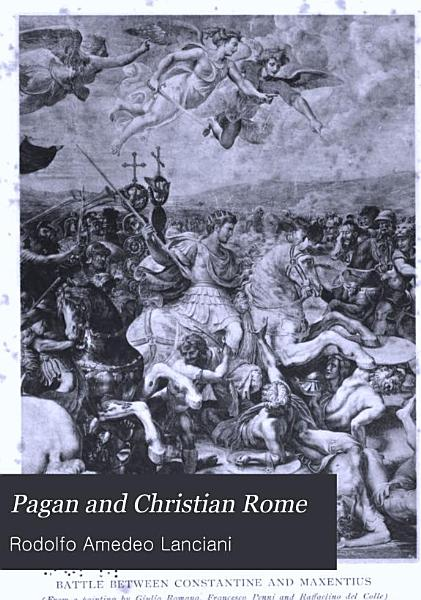 Download Pagan and Christian Rome Book
