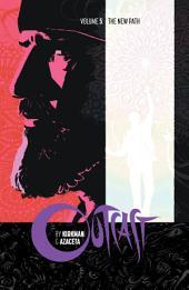 Outcast By Kirkman & Azaceta Vol. 5: The New Path