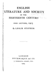 English Literature and Society in the Eighteenth Century: Ford Lectures, 1903