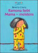 Ramona liebt Mama   meistens PDF