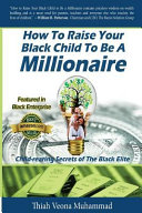 How to Raise Your Black Child to Be a Millionaire PDF