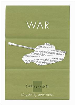 Letters of Note  War