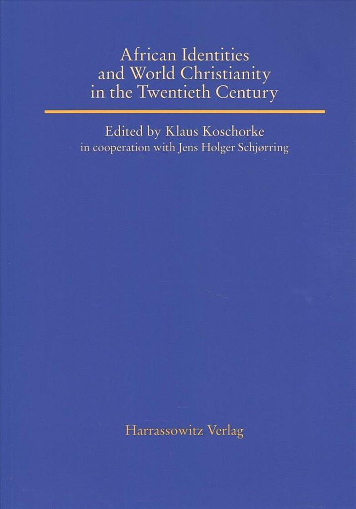 African Identities and World Christianity in the Twentieth Century