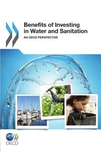 Benefits of Investing in Water and Sanitation
