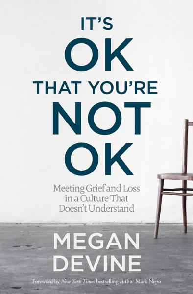 Download It s OK That You re Not OK Book