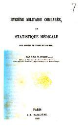 Hygiène militaire comparée, et statistique médicale des armées de terre et de mer