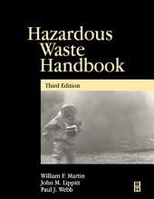 Hazardous Waste Handbook: Edition 3