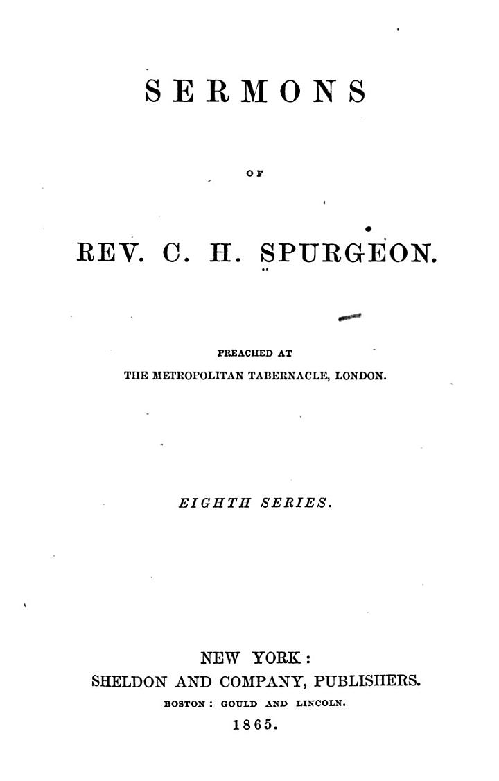 Sermons of Rev. C. H. Spurgeon ...