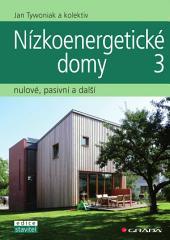 Nízkoenergetické domy 3: nulové, pasivní a další
