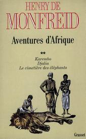 Aventures d'Afrique: Volume2