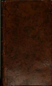 Bibliothèque françoise, ou Histoire de la littérature françoise: Dans laquelle on montre l'utilité que l'on peut retirer des livres, publiés en françois, depuis l'origine de l'imprimerie, pour la connoissance des belle lettres, de l'histoire, des sciences & des arts ...