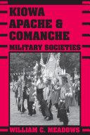 Kiowa, Apache, and Comanche Military Societies