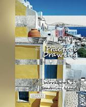 Practice Drawing - XL Workbook 27: Santorini Island