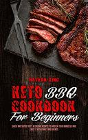 Keto BBQ Cookbook for Beginners